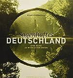 Bildband Sagenhaftes Deutschland: Eine Reise zu mythischen Orten zwischen Nordsee und Alpen, mit Texten aus Sagen und Grimms Märchen....