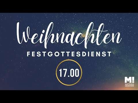 17 Uhr Online Festgottesdienst Christvesper am 24.12.2020 aus der Matthäus-Gemeinde in Bremen