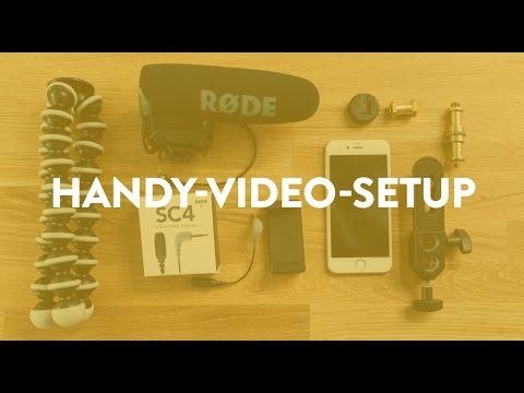 Professionell mit dem Handy filmen – Mein Setup