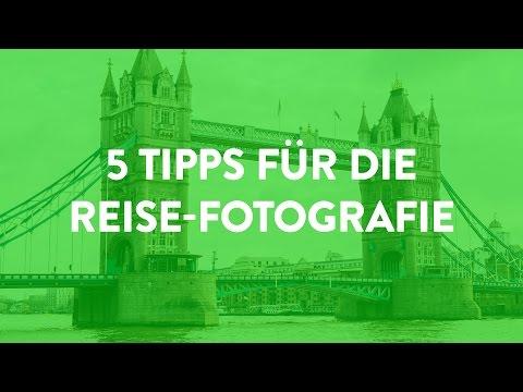5 Tipps für die Reise-Fotografie