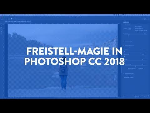 ✨Magisches Freistellen mit Photoshop CC 2018