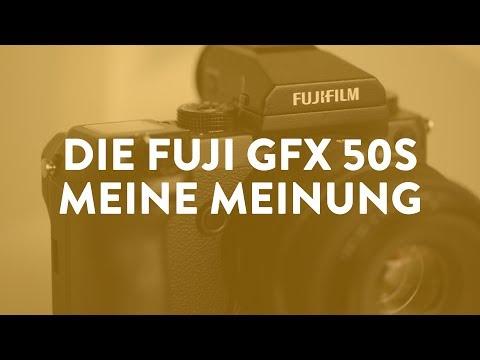 Fuji GFX 50S – Meine Meinung