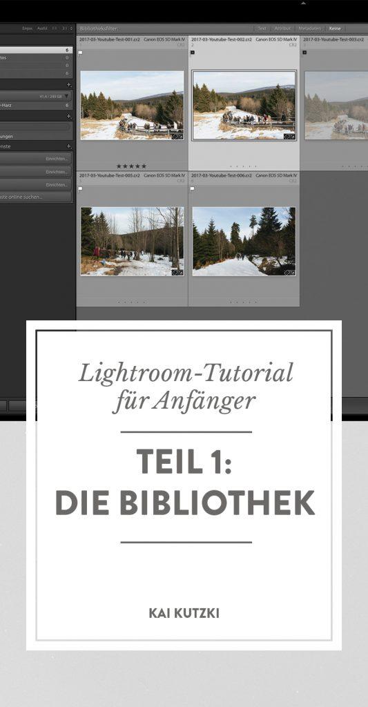 Lightroom Tutorial Bildbearbeitung für Anfänger