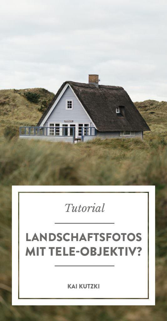 Landschaftsfotos mit Teleobjektiv