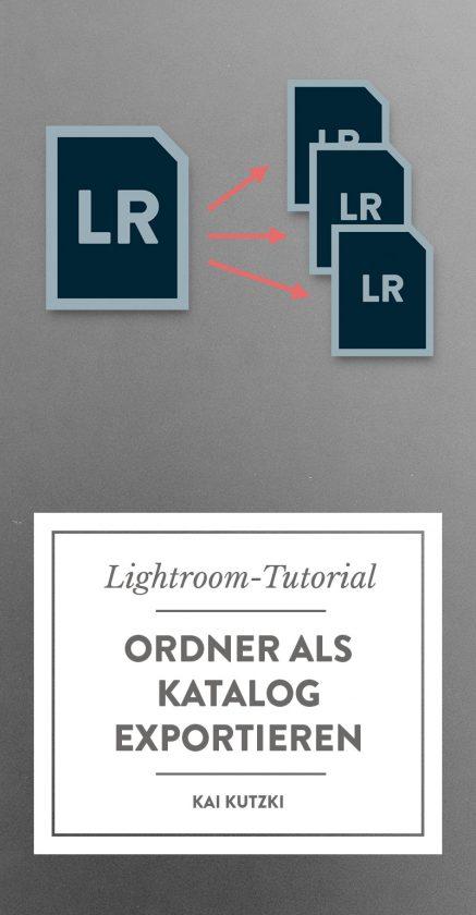 Ordner oder Sammlung als Lightroom-Katalog exportieren - bei Pinterest pinnen